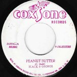 Peanut Butter / Village Soul - Black And George / Lennie Hibbert