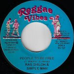 People To Be Free / Press On  - Ras Shiloh / Simple Man