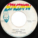 Pepper Rock / Broken Heart Ver - Prince Jazzbo / Freddie McGregor And The Soul Defenders