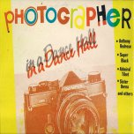 Photographer In A Dancehall - Various..Carl Meeks..Redrose...Sister Verna