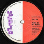 Piece Of My Heart / Piece Version - Mahalia Saunders AKA Hortense Ellis / The Upsetters