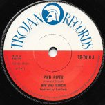Pied Piper / Save Me - Bob Andy And Marcia Griffiths