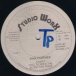 Pink Panther / Every Posse Get Flat - Paul Blake and The Blood Fire Posse