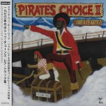 Pirates Choice II  - Various Artists..Al And Freddy..Burning Spear..Freddie McGregor..Owen Gray