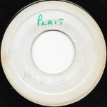 Platt Skank / Not For Sale - Dillinger / Ken Boothe