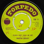 Please Dont Make Me Cry / Motion On The Ocean - Winston Groovy