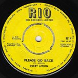 Ive Told You / Please Go Back - Bobby Aitken