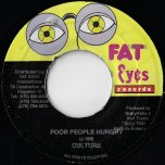 Poor People Hungry / Hungry People - Culture And Tony Rebel