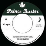 Sunshine With My Girl / Vietnam - Prince Buster / Don Drummond