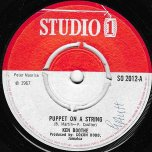 Puppet On A String / Look Away Ska - Ken Boothe / Roland Alphonso