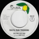 Rasta Man Trodding / Rasta Man Trodding Dancehall Mix - The Ethnic Fight Band