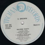 Ravers Party - U Brown