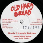 Ready Fi Trample Babylon / Riddim - Twinkle Rootz Sound Feat Echo Ranks / Twinkle Rootz Sound