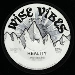 Reality / Ver - Wise Rockers