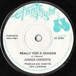 Really For A Reason / Really A Rocker - Junior Hibbert AKA Junior Delgado