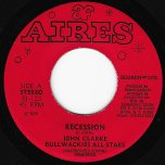 Recession / Ver - John Clarke And The Bullwackies All Stars
