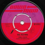Red Red Wine / Blues - Tony Tribe / Rudies