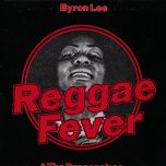 Reggae Fever - Byron Lee And The Dragonaires