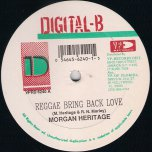 Reggae Bring Back Love / Fight The Strain - Morgan Heritage / Lukie D