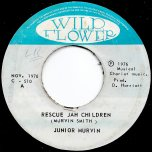 Rescue Jah Children / Instrumental Dub Ver - Junior Murvin / The Chariot Riders