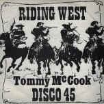 Riding West Disco Mix / A Steaming Ver - Tommy McCook