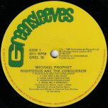 Righteous Are The Conqueror - Michael Prophet