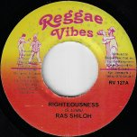Righteousness / True Crisis Riddim - Ras Shiloh