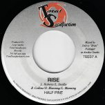 Rise / No More War - Half Pint / Luciano