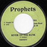 River To The Bank / Ver - Trinity