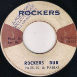Love Wont Come Easy / Rockers Dub - The Heptones / Paul K And Pablo