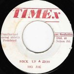 Rock Up A Zion / Rock Out A Babylon (Melodica Cut) - Big Joe / Augustus Pablo