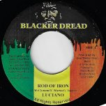 Rod Of Iron / Real Iron Ver - Luciano / Firehouse Crew
