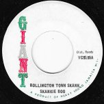 Rollington Town Skank / Robbery With Aggravation (Ver) - Skankie Boo Actually Max Romeo / Family Man