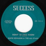 Romp In This Room / Another Pleasure - Rupie Edwards All Stars
