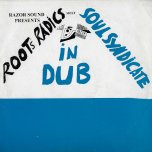 Razor Sound Presents Roots Radics meet Soul Syndicate In Dub - Roots Radics Meets Soul Syndicate