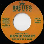 Rough out A Road / Rough Out Riddim Raw Mix - Howie Smart / Dubmatix