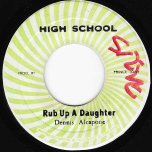 Rub Up A Daughter / Ver - Dennis Alcapone