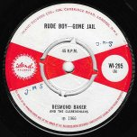 Rude Boy-Gone Jail / Dont Fool Me - Desmond Baker And The Clarendonians / The Sharks