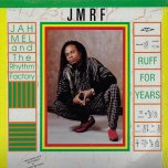 Ruff For Years - Jah Mel And The Rhythm Factory
