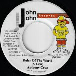 Ruler Of The World / Landlord Ver - Anthony Cruz / Taxi Gang And Dean Frazer