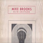 Rum Drinker - Mike Brooks