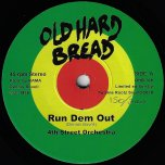 Run Dem Out / Jah Chase Dem - 4th Street Orchestra