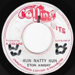 Run Natty Run / Ver - Eton Knight / Skin Flesh And Bones