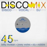 Running Over / Nuh One A Dem / Vocal Mix / No Love (Plead My Cause) - Bitty McLean / Josey Wales / Sly And Robbie