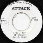 S Corner Rock / Ver - Derrick Morgan / The Aggrovators