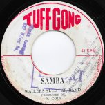 Lick Samba / Samba Ver - Bob Marley And The Wailers / Wailers All Stars