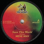 Save This World / Dub This World - Mene Man / Seventh Sense