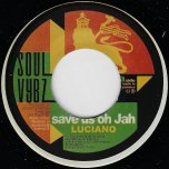 Save Us Oh Jah / Ver - Luciano
