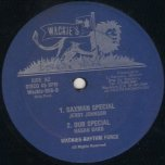 Hi Hello / Saxman Special - Sugar Minott / Jerry Johnson