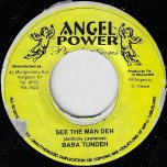 See The Man Deh / Ver - Baba Tundeh